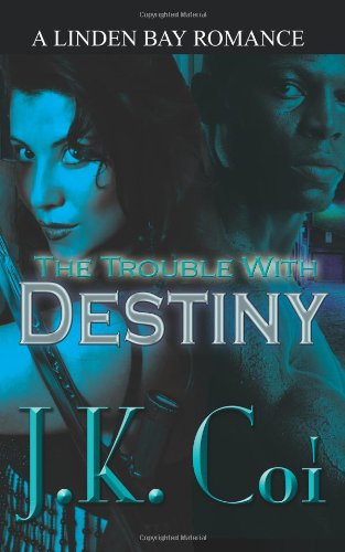 9781602021310: The Trouble with Destiny