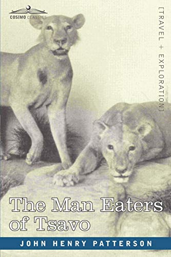 9781602060005: The Man Eaters of Tsavo and Other East African Adventures