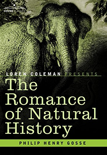 9781602060111: The Romance of Natural History