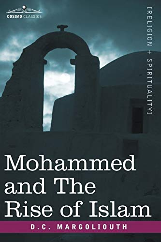 9781602060180: Mohammed and the Rise of Islam