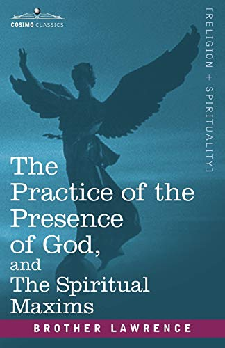 9781602060333: The Practice of the Presence of God and The Spiritual Maxims