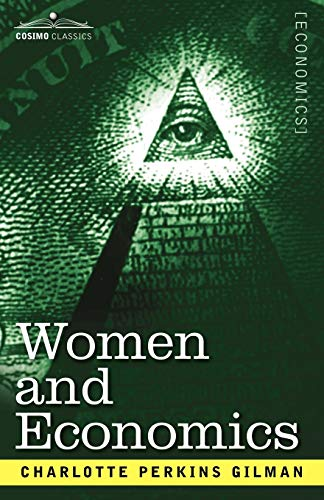 9781602060340: Women and Economics