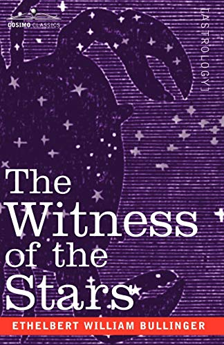 9781602060463: The Witness of the Stars