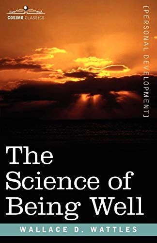 9781602060487: The Science of Being Well