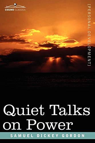 9781602060562: Quiet Talks on Power