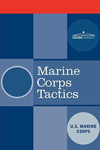 9781602060609: Marine Corps Tactics