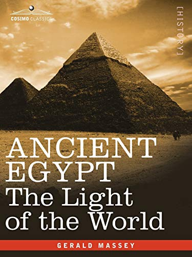 9781602060869: ANCIENT EGYPT: The Light of the World (2 volumes in 1 book)
