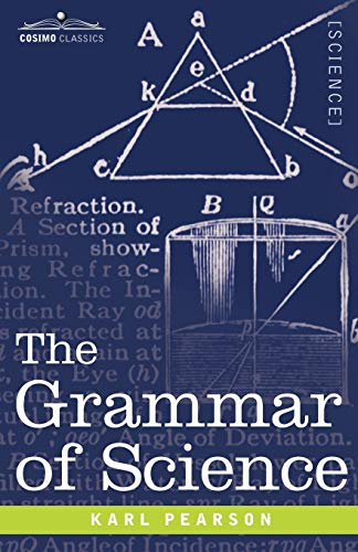 9781602060876: The Grammar of Science