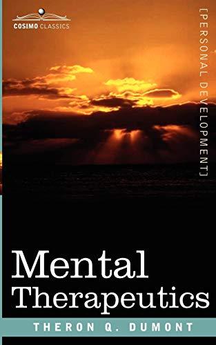 Mental Therapeutics: Theron Q. Dumont