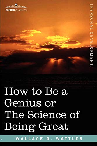 9781602060982: How to Be a Genius or the Science of Being Great