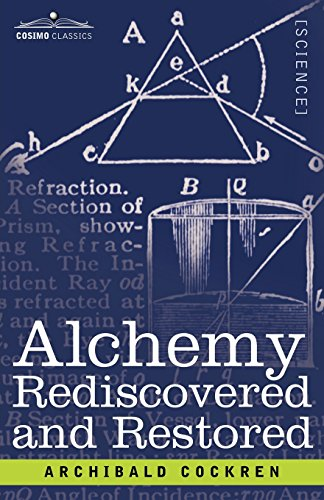 9781602061040: Alchemy Rediscovered and Restored