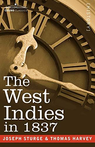 The West Indies in 1837: Thomas Harvey, Joseph Sturge