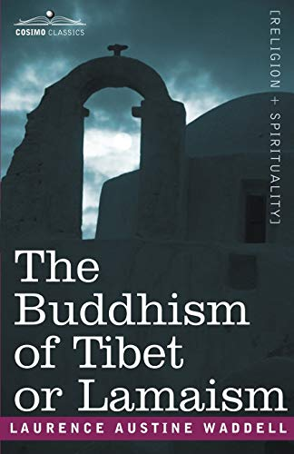 9781602061378: The Buddhism of Tibet or Lamaism