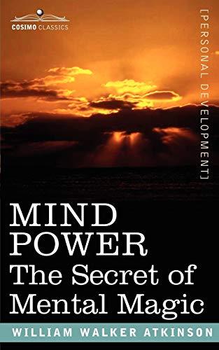 9781602061569: Mind Power: The Secret of Mental Magic