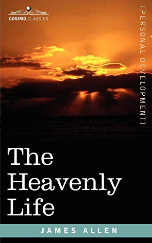 9781602061590: The Heavenly Life
