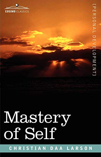 9781602061767: Mastery of Self