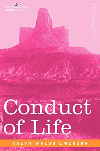 9781602061897: Conduct of Life