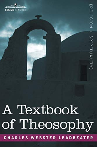 A Textbook of Theosophy: Charles Webster Leadbeater