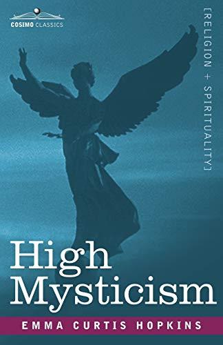 9781602062108: High Mysticism