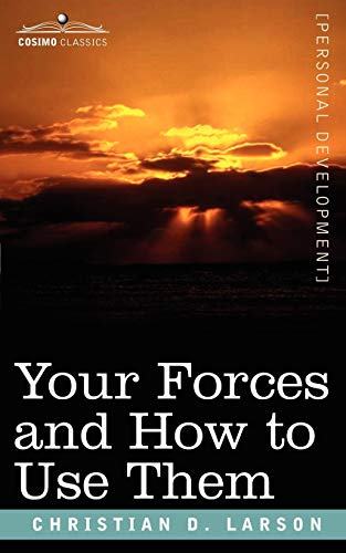 9781602062115: Your Forces and How to Use Them
