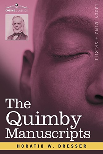 9781602062146: The Quimby Manuscripts