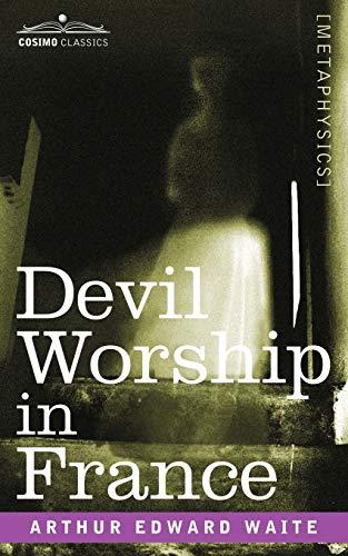 9781602062269: Devil Worship in France