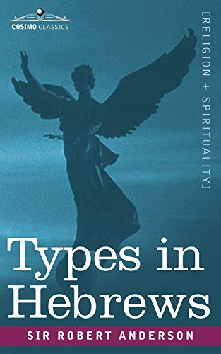 9781602062337: Types in Hebrews