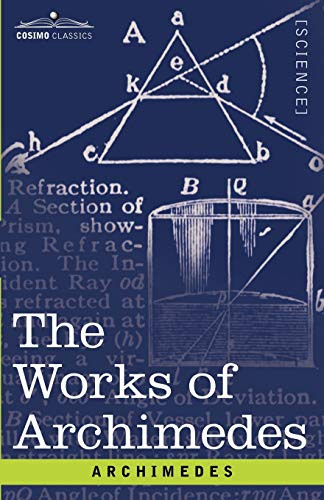 9781602062528: The Works of Archimedes