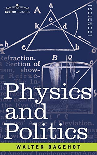 9781602062573: Physics and Politics