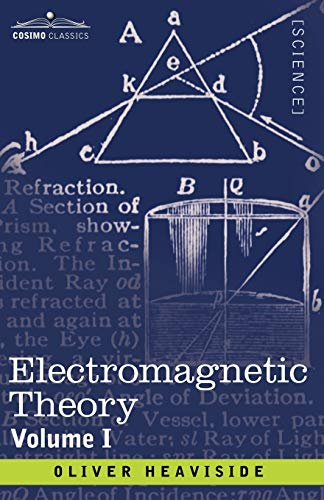 9781602062719: Electromagnetic Theory, Volume 1