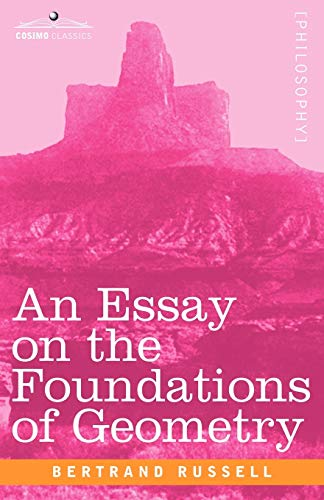 9781602063099: An Essay on the Foundations of Geometry