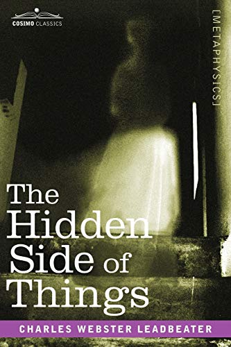9781602063228: The Hidden Side of Things