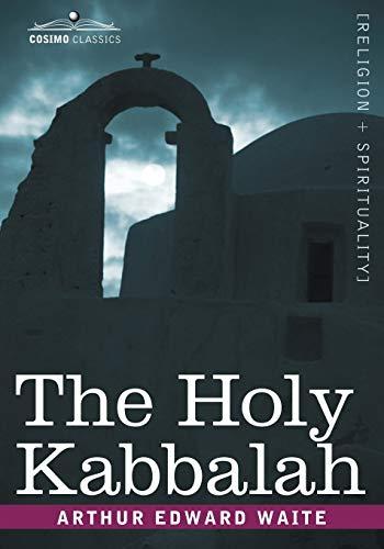 9781602063242: The Holy Kabbalah