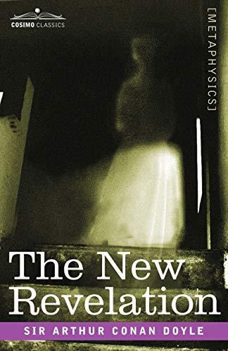 9781602063655: The New Revelation
