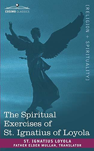 9781602063730: The Spiritual Exercises of St. Ignatius of Loyola