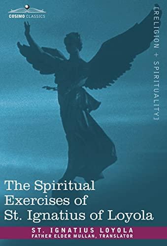 9781602063747: The Spiritual Exercises of St. Ignatius of Loyola