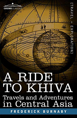 9781602063969: A Ride to Khiva: Travels and Adventures in Central Asia (Cosimo Classics)
