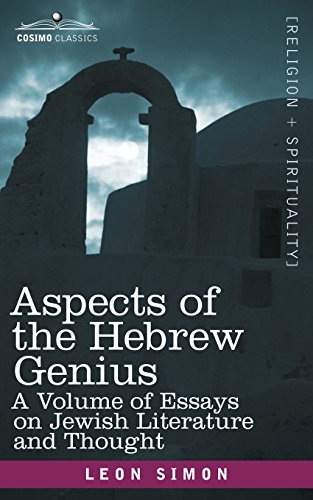 9781602064058: Aspects of the Hebrew Genius: A Volume of Essays on Jewish Literature and Thought