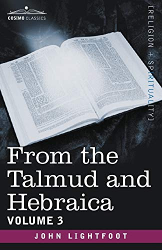 9781602064089: From the Talmud and Hebraica, Volume 3