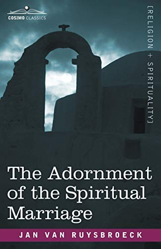 9781602064249: The Adornment of the Spiritual Marriage