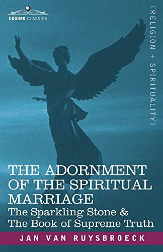 9781602064256: The Adornment of the Spiritual Marriage: The Sparkling Stone & the Book of Supreme Truth