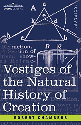 9781602064430: Vestiges of the Natural History of Creation