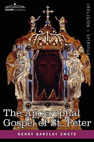 The Akhmim Fragment of the Apocryphal Gospel: Henry Barclay Swete
