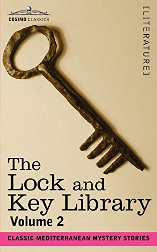 9781602064614: The Lock and Key Library: Classic Mediterranean Mystery Stories Volume 2