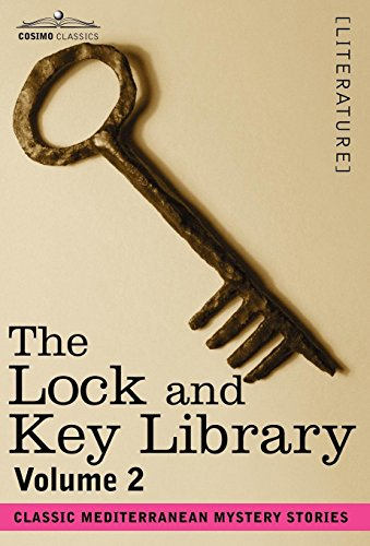 9781602064621: The Lock and Key Library: Classic Mediterranean Mystery Stories Volume 2