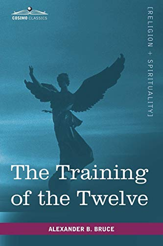 9781602065390: The Training of the Twelve