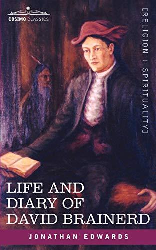 9781602065468: Life and Diary of David Brainerd