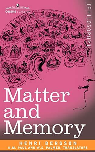 9781602065499: Matter and Memory (Cosimo Classics)