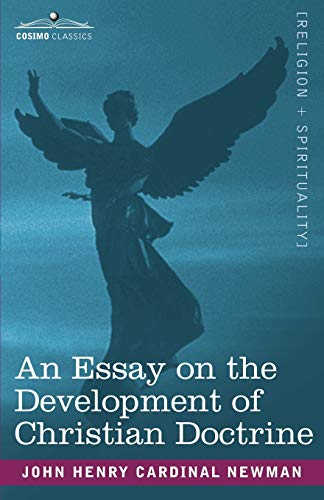 9781602065758: An Essay on the Development of Christian Doctrine