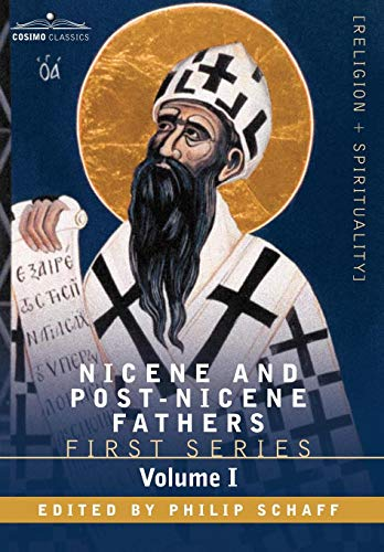 9781602065918: Nicene and Post-Nicene Fathers: First Series Volume I - The Confessions and Letters of St. Augustine